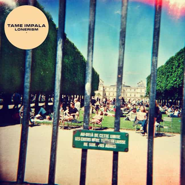Lonerism is listed (or ranked) 1 on the list The Best Tame Impala Albums, Ranked