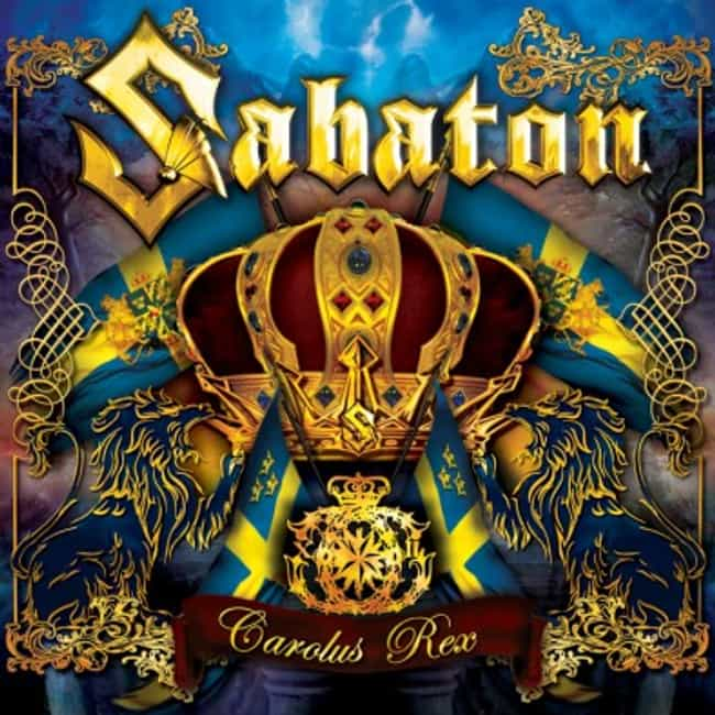 Carolus Rex is listed (or ranked) 1 on the list The Best Sabaton Albums of All Time