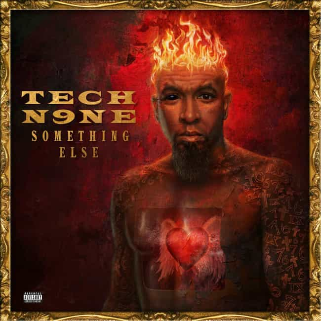 Something Else is listed (or ranked) 3 on the list The Best Tech N9ne Albums of All Time