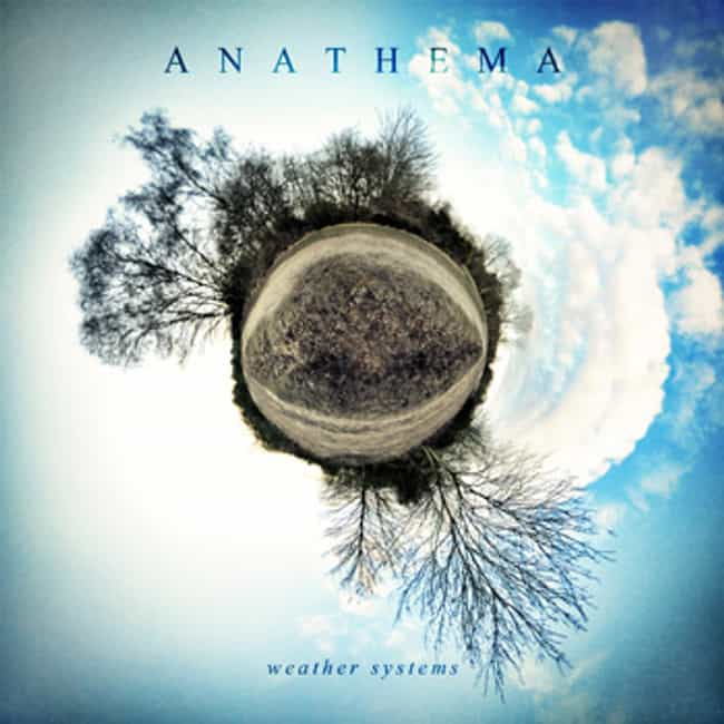 Weather Systems is listed (or ranked) 2 on the list The Best Anathema Albums of All Time