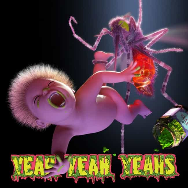 Mosquito is listed (or ranked) 4 on the list The Best Yeah Yeah Yeahs Albums of All Time