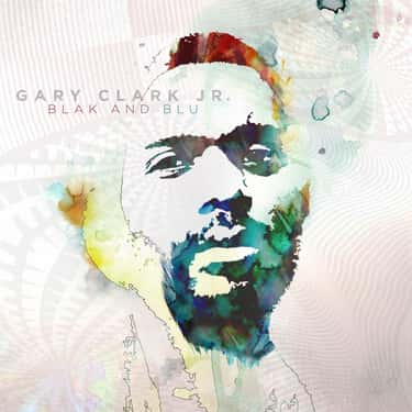 Blak and Blu is listed (or ranked) 2 on the list The Best Gary Clark Jr. Albums, Ranked