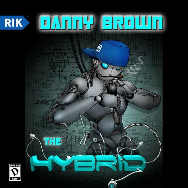 The Hybrid is listed (or ranked) 4 on the list The Best Danny Brown Albums, Ranked