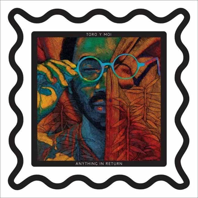 Anything in Return is listed (or ranked) 1 on the list The Best Toro y Moi Albums, Ranked