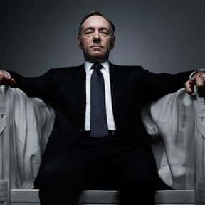 Francis Underwood is listed (or ranked) 16 on the list Fictional Political Candidates You'd Cast Your Ballot For