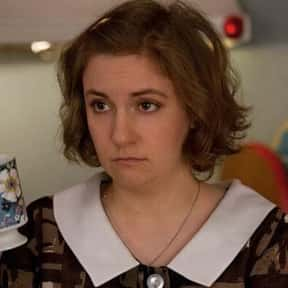 Hannah Horvath is listed (or ranked) 20 on the list Awkward TV Characters We Can't Help But Love
