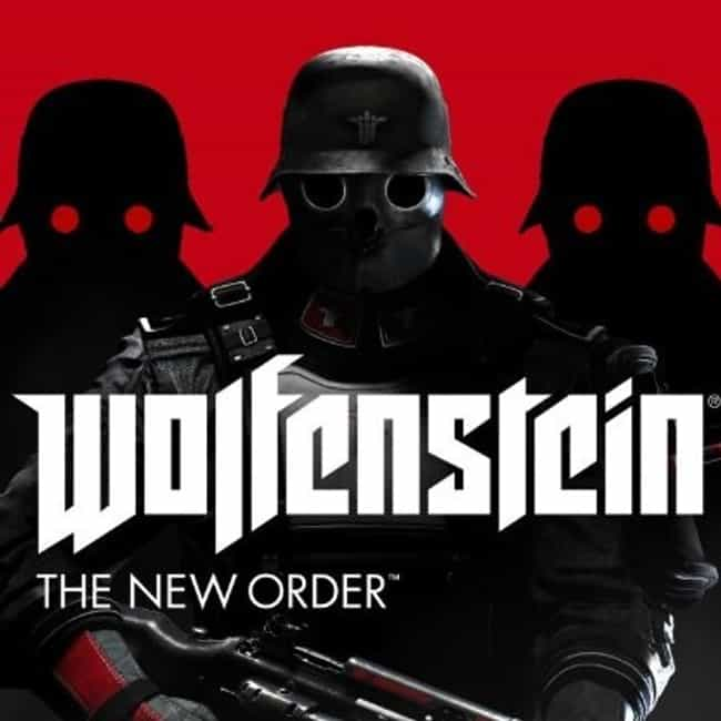 Wolfenstein: The New Ord... is listed (or ranked) 1 on the list The Best 'Wolfenstein' Games Ever, Ranked