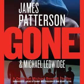 Gone is listed (or ranked) 24 on the list The Best James Patterson Books