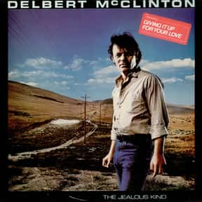 The Jealous Kind is listed (or ranked) 4 on the list The Best Delbert McClinton Albums of All Time