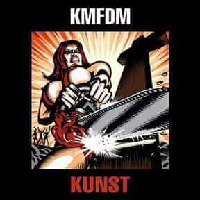 Kunst is listed (or ranked) 18 on the list The Best KMFDM Albums of All Time