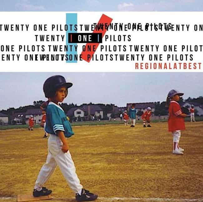 Regional At Best is listed (or ranked) 4 on the list The Best Twenty One Pilots Albums, Ranked