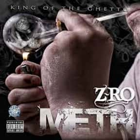 Meth is listed (or ranked) 5 on the list The Best Z-Ro Albums of All Time