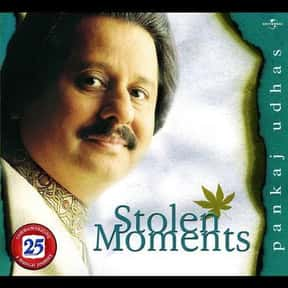 Stolen Moments is listed (or ranked) 3 on the list The Best Pankaj Udhas Albums of All Time