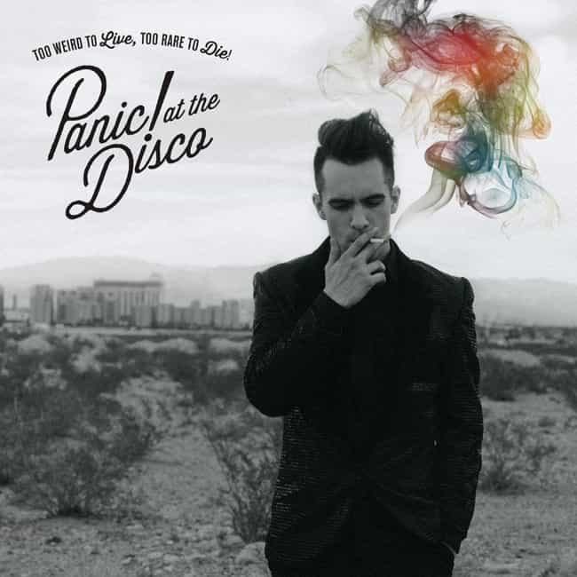 Too Weird to Live, Too R... is listed (or ranked) 4 on the list The Best Panic! at the Disco Albums, Ranked