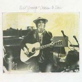 Comes a Time is listed (or ranked) 7 on the list The Best Neil Young Albums of All Time