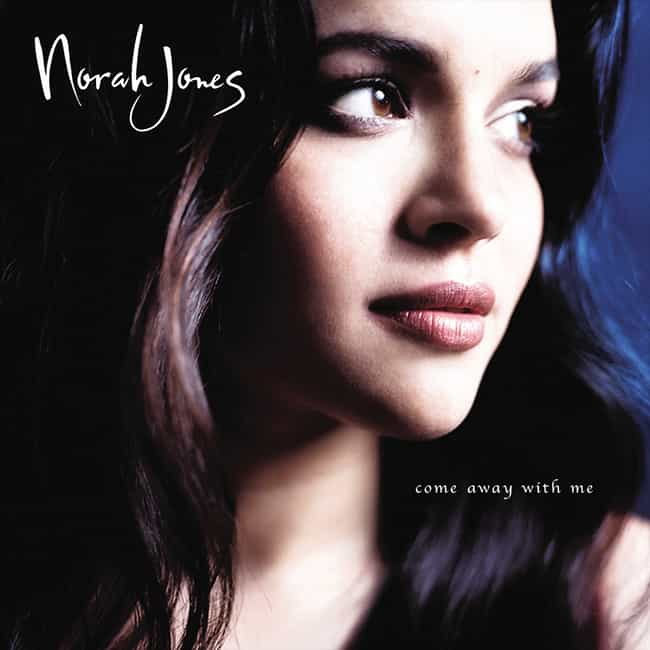 Come Away With Me is listed (or ranked) 1 on the list The Best Norah Jones Albums of All Time