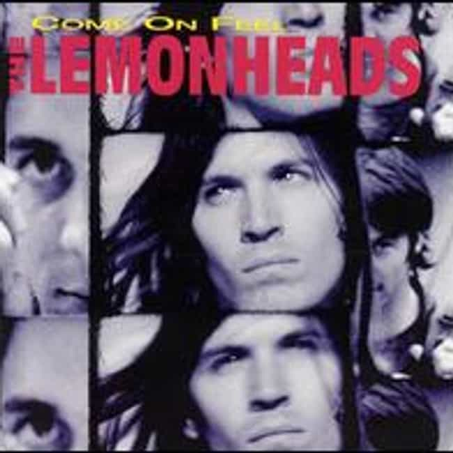Come On Feel The Lemonhe... is listed (or ranked) 2 on the list The Best Lemonheads Albums of All Time