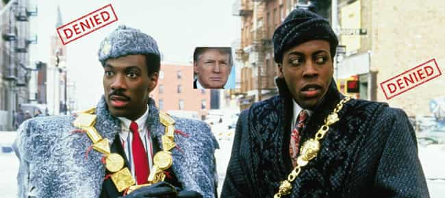 Coming to America is listed (or ranked) 4 on the list Donald Trump's Least Favorite Films