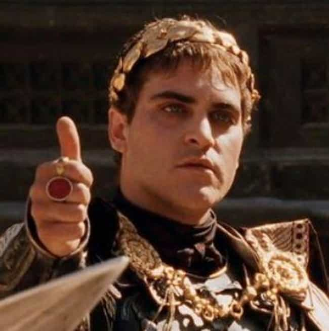 Commodus is listed (or ranked) 2 on the list Historical Figures That Hollywood Got Wrong