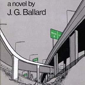 Concrete Island is listed (or ranked) 3 on the list The Best J. G. Ballard Books