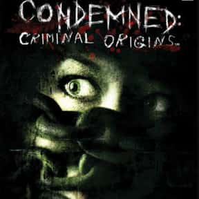 Condemned: Criminal Origins is listed (or ranked) 22 on the list The Scariest Video Games of All Time