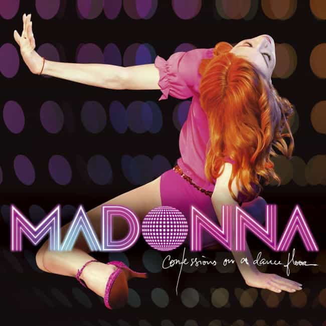 Confessions on a Dance Floor is listed (or ranked) 3 on the list The Best Madonna Albums of All Time