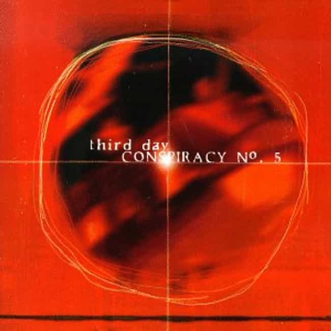 Conspiracy No. 5 is listed (or ranked) 4 on the list The Best Third Day Albums of All Time