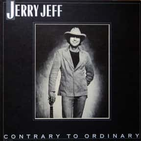 Contrary to Ordinary is listed (or ranked) 13 on the list The Best Jerry Jeff Walker Albums of All Time