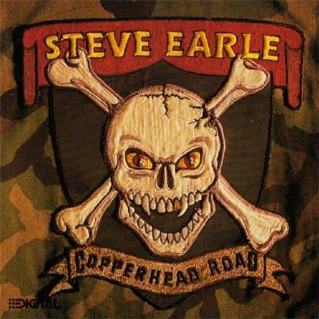 Copperhead Road is listed (or ranked) 2 on the list The Best Steve Earle Albums of All Time