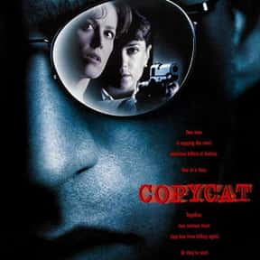 Copycat is listed (or ranked) 22 on the list The Best Serial Killer Movies