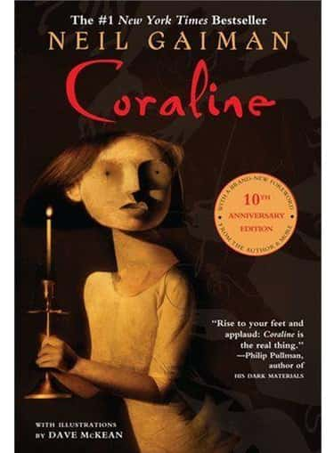 Coraline is listed (or ranked) 2 on the list These 13 Terrifying Children's Books Will Still Scare You As An Adult Today