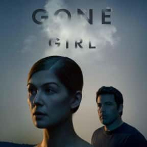 Gone Girl is listed (or ranked) 4 on the list Top 30+ Best Ben Affleck Movies of All Time, Ranked