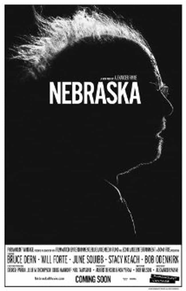 Nebraska is listed (or ranked) 3 on the list 12 Films Featuring Local and Unknown Actors