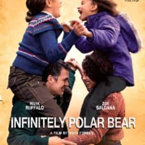 Infinitely Polar Bear is listed (or ranked) 24 on the list The Best Single Dad Movies Ever Made
