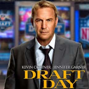 Draft Day is listed (or ranked) 12 on the list The Best Football Movies Ever