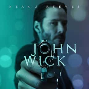 John Wick is listed (or ranked) 1 on the list The Best Action Movies Of The 2010s, Ranked