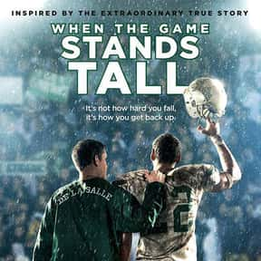 When the Game Stands Tall is listed (or ranked) 21 on the list The Best Movies to Show a Church Youth Group