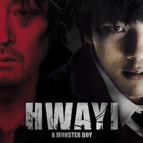 Hwayi: A Monster Boy is listed (or ranked) 25 on the list The Best Korean Thrillers Of All Time