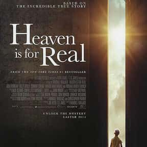 Heaven Is for Real is listed (or ranked) 1 on the list The Best Movies With Heaven in the Title