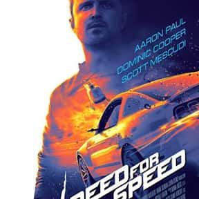 Need for Speed is listed (or ranked) 10 on the list The Best Car Racing Movies That Really Put The Pedal To The Metal