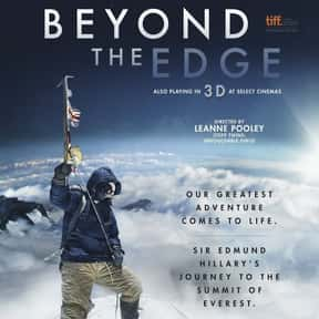 Beyond the Edge is listed (or ranked) 14 on the list The Best Films About Climbing