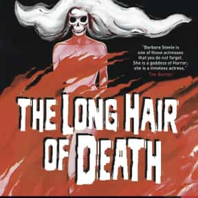 The Long Hair of Death is listed (or ranked) 25 on the list The Best Horror Movies That Take Place in Castles