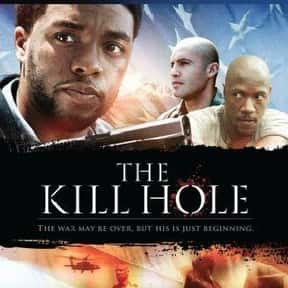 The Kill Hole is listed (or ranked) 13 on the list Best Chadwick Boseman Movies