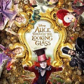 Alice Through the Looking Glas is listed (or ranked) 19 on the list The Worst Movies of 2016