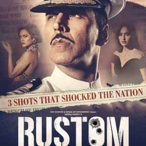 Rustom is listed (or ranked) 6 on the list The Best Bollywood Movies on Netflix