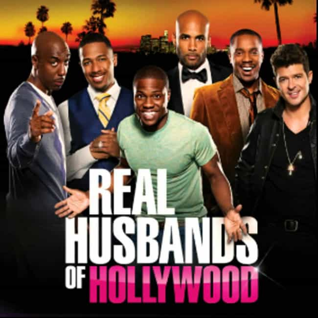 Real Husbands of Hollywood is listed (or ranked) 4 on the list The Best 2010s Black Sitcoms