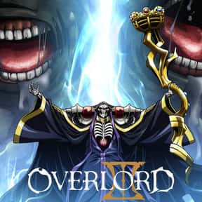 Overlord is listed (or ranked) 24 on the list The Most Popular Anime Right Now