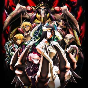 Overlord is listed (or ranked) 19 on the list The Best English Dubbed Anime of All Time