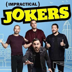 Impractical Jokers is listed (or ranked) 8 on the list The Best Reality Shows Currently on TV