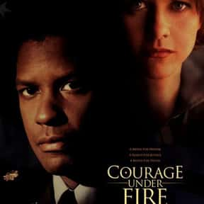 Courage Under Fire is listed (or ranked) 23 on the list The Best Denzel Washington Movies